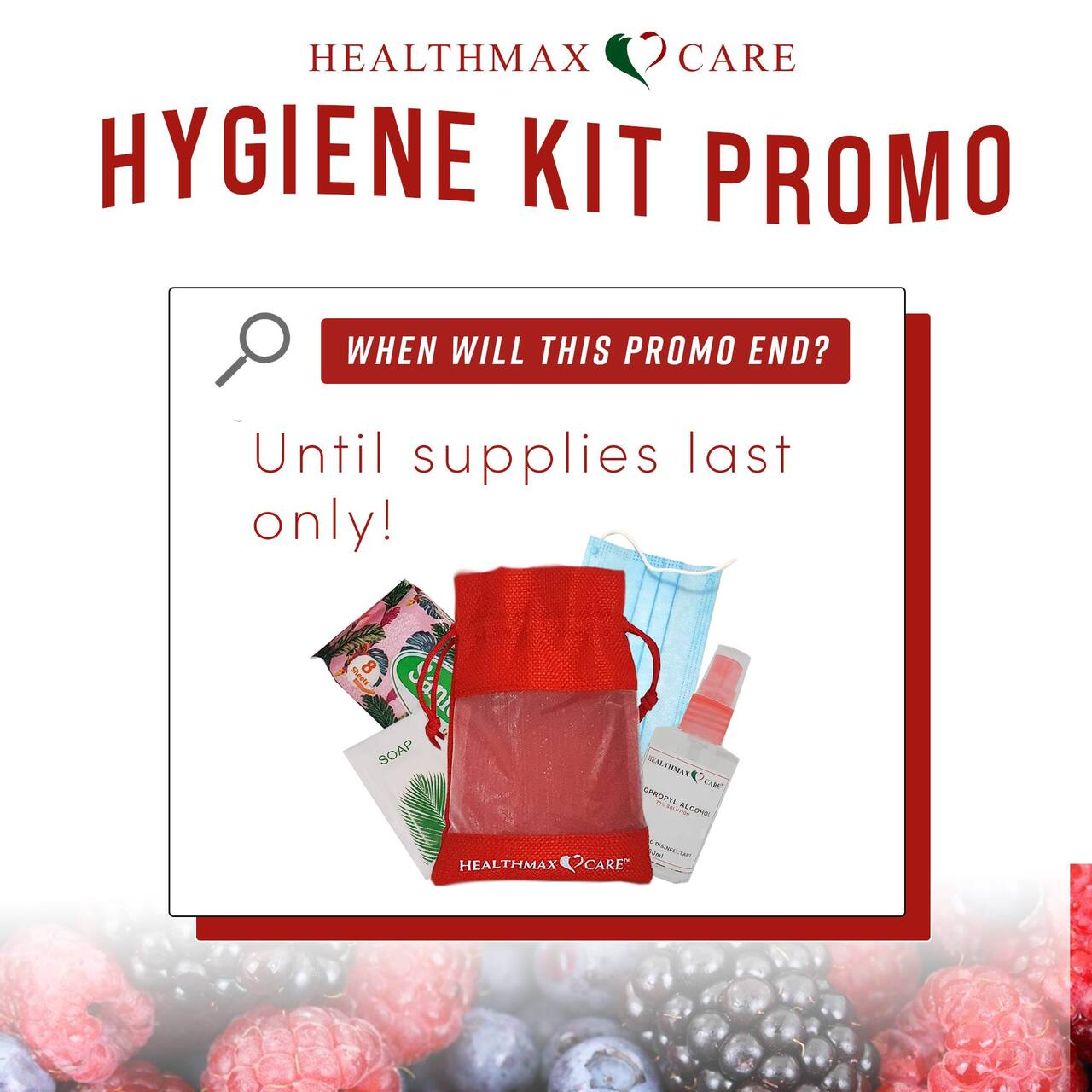 Healthmax Care Hygiene Kit Promo Duration
